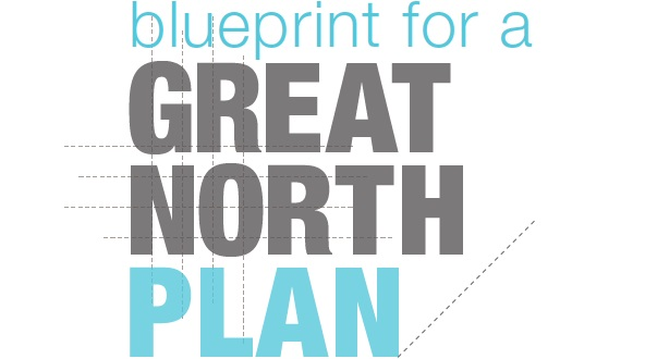 Blueprint for a Great North Plan