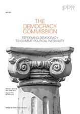 The democracy commission: Reforming democracy to combat political inequality