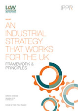 An industrial strategy that works for the UK