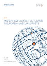 Migrant employment outcomes in European labour markets