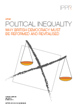 Political inequality: Why British democracy must be reformed and revitalised