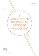 A whole-system approach to offender management