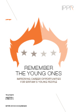 Remember the young ones: Improving career opportunities for Britain's young people