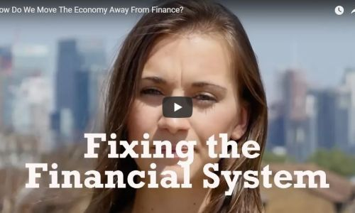 Watch: How do we move the economy away from finance?