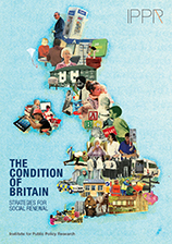 The Condition of Britain: Strategies for social renewal