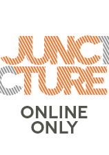 Juncture: Online only