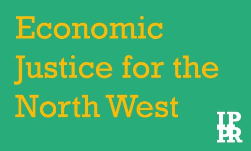 Economic Justice for the North West