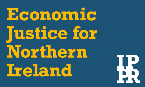 Economic Justice for Northern Ireland