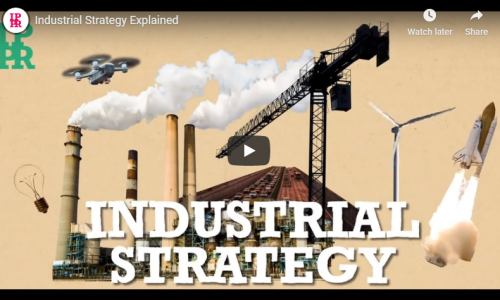 Watch: Industrial Strategy Explained