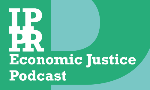 Episode 3: Just Tax - Reforming the taxation of wealth and its returns