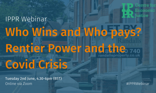 Webinar: Who Wins and Who Pays? Rentier Power and the Covid Crisis
