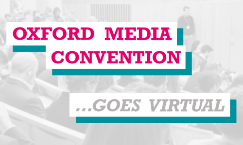 IPPR Oxford Media Convention goes virtual