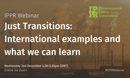 Webinar: Just Transitions- International examples and what we can learn