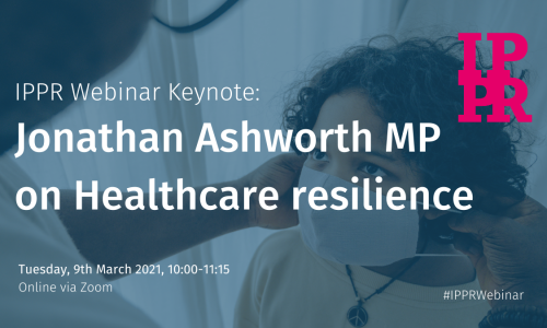 Keynote & Webinar: Healthcare Resilience with Jonathan Ashworth MP